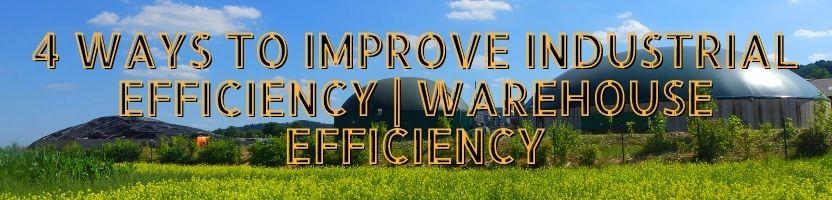 ways to improve industrial efficiency
